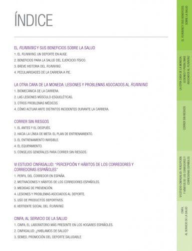 Indice. VI ESTUDIO CINFASALUD: PERCEPCIÓN Y HÁBITOS DE LOS CORREDORES Y CORREDORAS ESPAÑOLES 2017